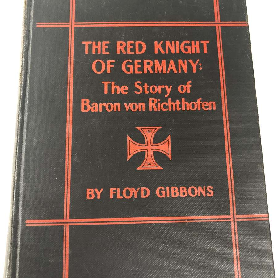 """Book """"The Red Knight of Germany: The Story of Baron Von Richthofen"""